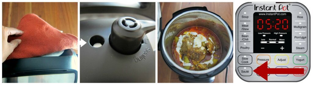 Indian Instant Pot Chicken Curry Steps 8 collage - use towel to turn steam release handle, float valve down, open added blended cashews, saute