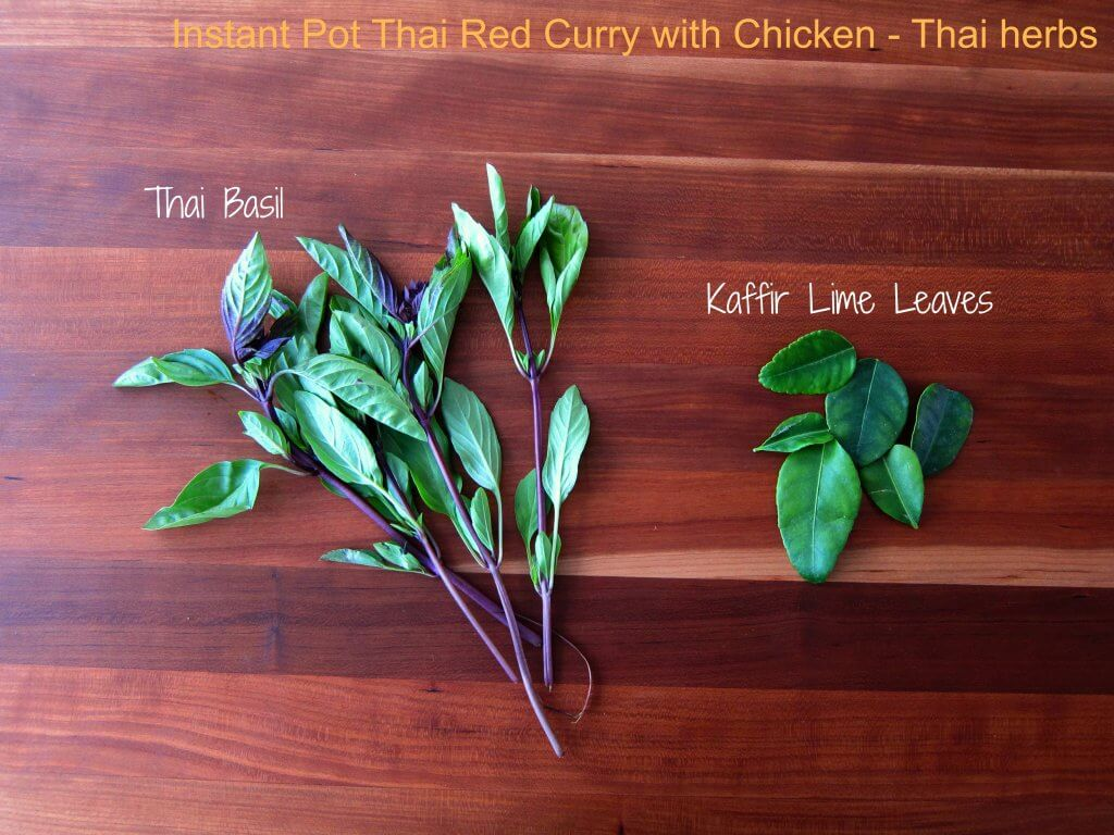 Instant Pot Thai Red Curry Chicken herb Ingredients - Thai basil, lime leaves - Paint the Kitchen Red