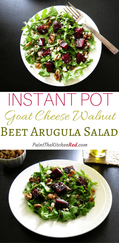 This beautiful Instant Pot beet salad with arugula, goat cheese and toasted candied walnut has a delightful dressing and is perfect as a side salad or as a standalone lunch salad - Paint the Kitchen Red