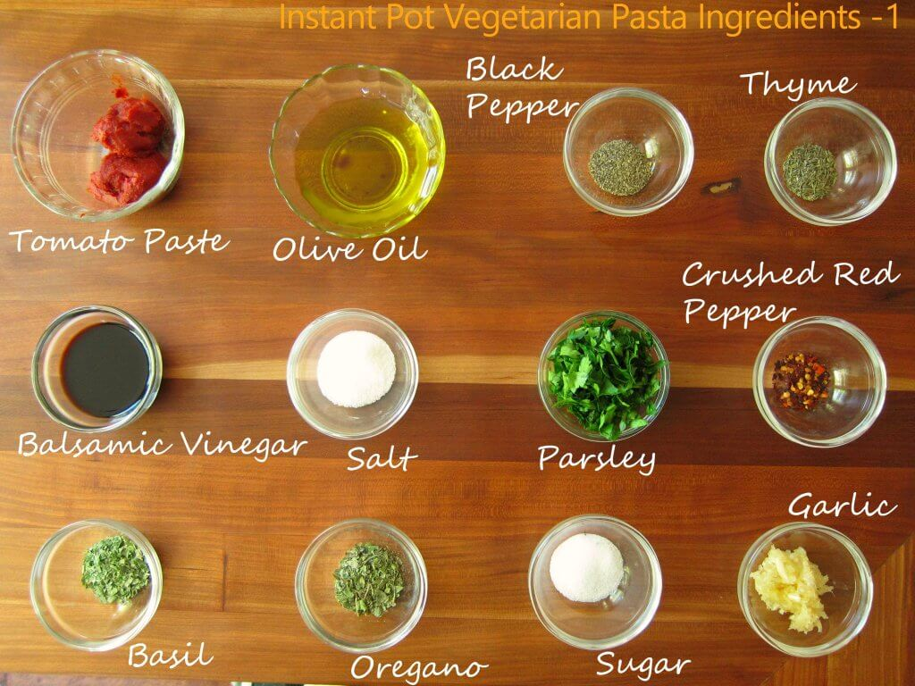 Instant Pot Vegetarian Pasta Ingredients list 1 (tomato paste, olive oil, black pepper, thyme, balsamic vinegar, salt, parsley, crushed red pepper, basil, oregano, sugar, garlic - Paint the Kitchen Red