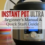 Instant Pot Ultra 60 Beginners Manual and Quick Start Guide - Paint the Kitchen Red