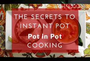 Secrets to Instant Pot Pot in Pot Cooking in white lettering on red transparent background on top of flower fabric with two bowls: white rice and Thai red curry - Paint the Kitchen Red
