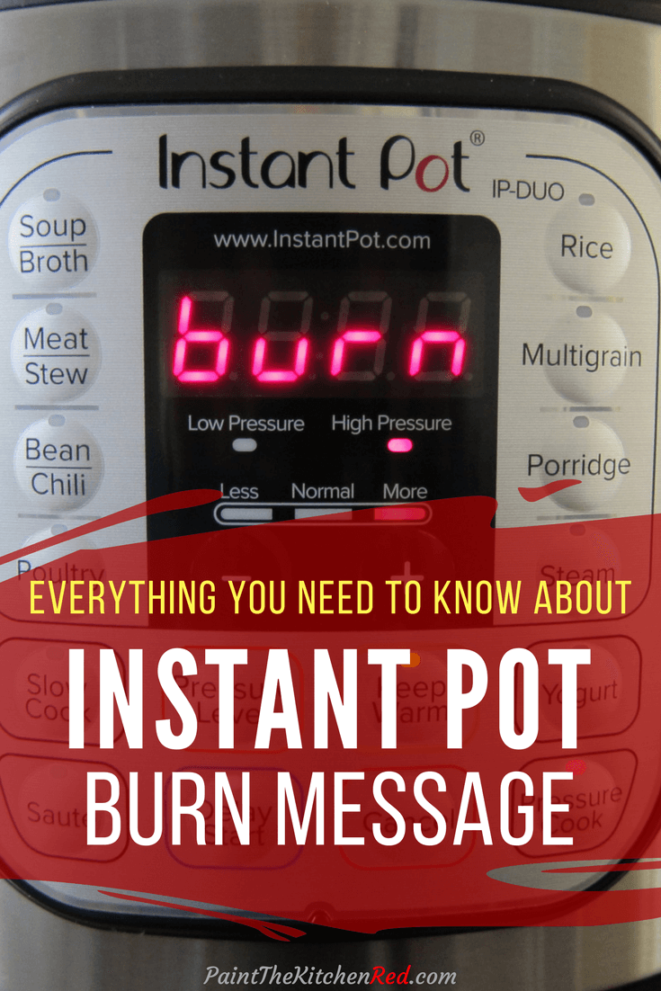 Are you seeing an Instant Pot burn message?  It's a common problem that many Instant Pot users come across!  Find out why you're getting the Instant Pot burn error message, how to avoid the problem in the future, and how to recover from a burn error and salvage your meal. #instantpot #tips #instantpotburn