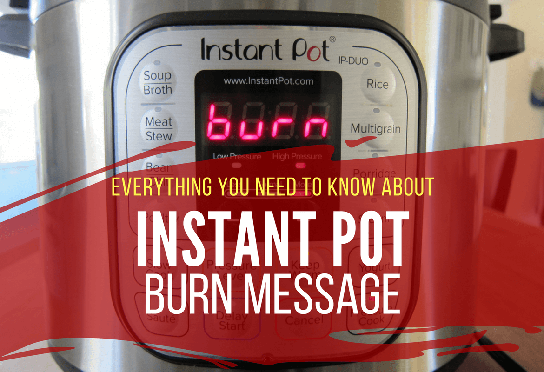 Instant Pot Burn Message - Paint The Kitchen Red