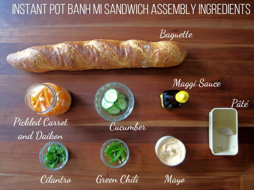 Instant Pot Banh Mi Assembly Ingredients collage - baguette, pickled carrot and daikon, cucumber, maggi sauce, cilantro, green chili, mayo, pate - Paint the Kitchen Red