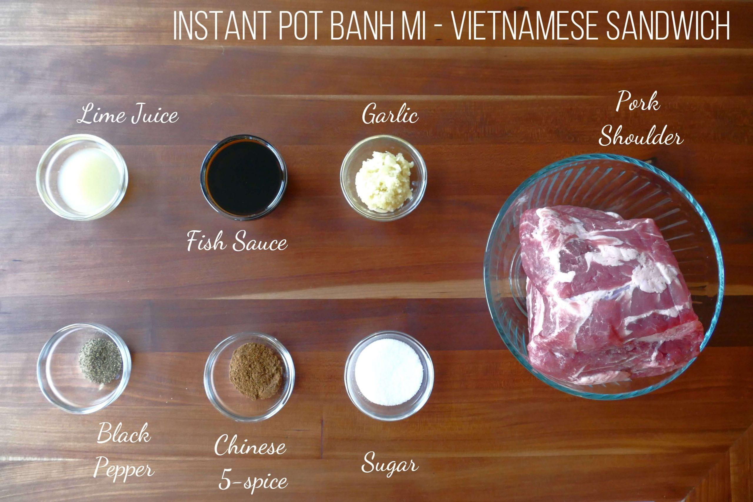 Instant Pot Banh Mi Ingredient List - Paint the Kitchen Red