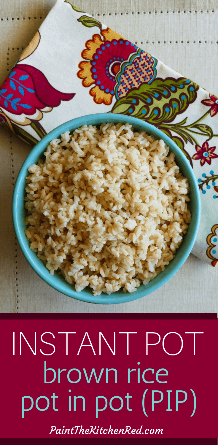 Instant Pot Brown Rice Pot in Pot (PIP) method is a great way to cook perfect brown rice every time.  PIP is a quick and easy way to cook smaller quantities of rice - you can even decrease the quantity of rice to 1 cup or even less!  Use this pressure cooker brown rice in Asian rice bowls or burrito bowls.  #instantpot #pressurecooker #brownrice #rice #healthy
