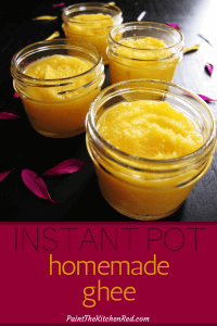 Instant Pot Homemade Ghee pinterest pin - golden ghee in small mason jars - with flower petals on black background