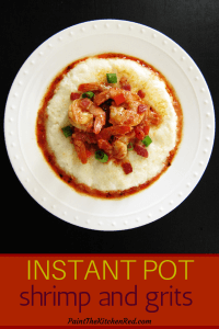 Instant Pot Shrimp and Grits on white plate - Paint the Kitchen Red