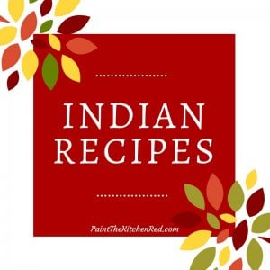 Indian Recipes Category Paint the Kitchen Red