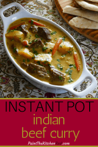 Instant Pot Indian Beef Curry pinterest pin with carrots and potatoes- Paint the Kitchen Red