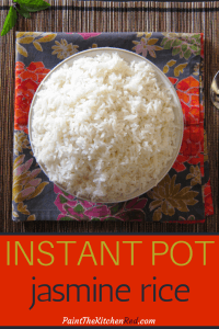 Instant Pot Jasmine Rice Pinterest - white bowl with rice - Paint the Kitchen Red
