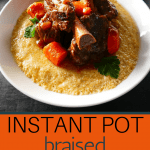 Instant Pot Short Ribs Braised in Red Wine - Pinterest pin short ribs on polenta creamy with carrots and parsley - Paint the Kitchen Red