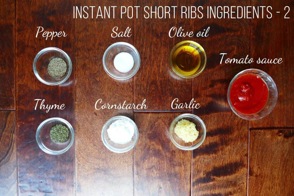 Instant Pot Short Ribs Braised in Red Wine Ingredients 2 - pepper, salt, oil, tomato sauce, thyme, salt, garlic - Paint the Kitchen Red