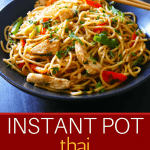 Instant Pot Thai Peanut Noodles Pinterest - noodles in black bowl garnished with cilantro - Paint the Kitchen Red