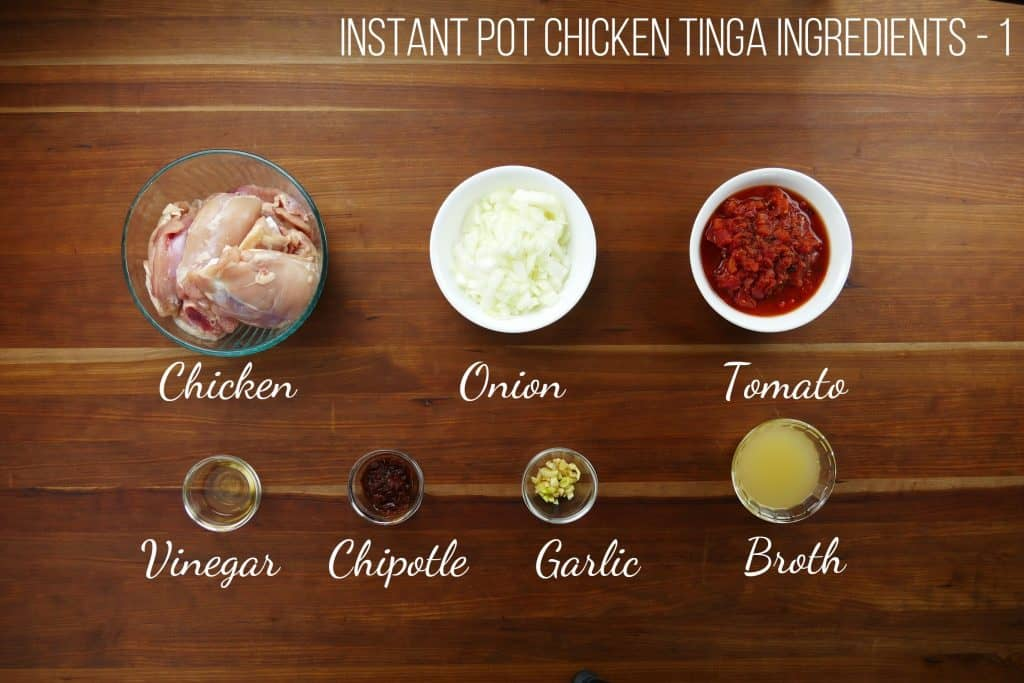 Instant Pot Chicken Tinga Ingredients 1 - chicken, onion, tomato, vinegar, chipotle, garlic, broth - Paint the Kitchen Red