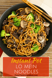 Instant Pot Lo Mein with Beef and Broccoli in black bowl on straw mat with chopsticks laid across bowl Pinterest pin - Paint the Kitchen Red