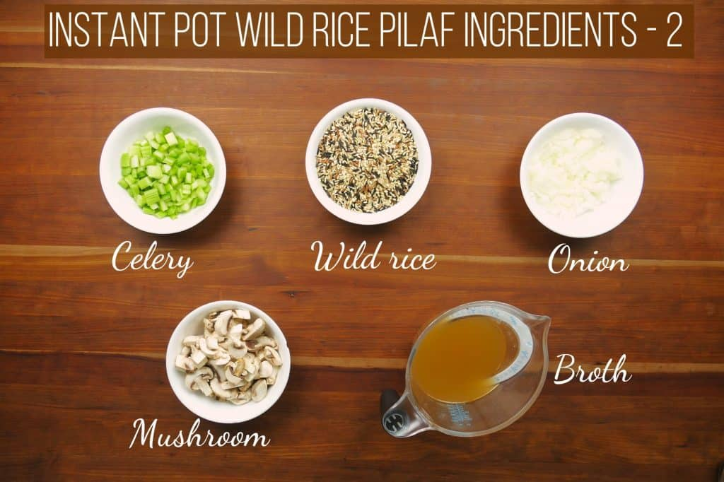 Instant Pot Wild Rice Pilaf Ingredients 2 - Paint the Kitchen Red