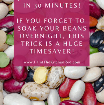 Instant Pot Tip - Quick soak beans in 30 minutes - v2 - Paint the Kitchen Red