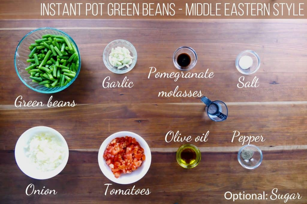 Instant Pot Green Beans Middle Eastern Ingredients - green beans, garlic, pomegranate molasses, salt, onion, tomatoes, olive oil, pepper, water, optional: sugar - Paint the Kitchen Redjpg