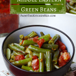 Instant Pot Green Beans Middle Eastern Style in brown bowl with tomatoes on top - Paint the Kitchen Red