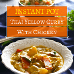 Instant Pot Thai Yellow Curry Pinterest pin - bowl of yellow chicken curry with potatoes, carrots - Paint the Kitchen Red