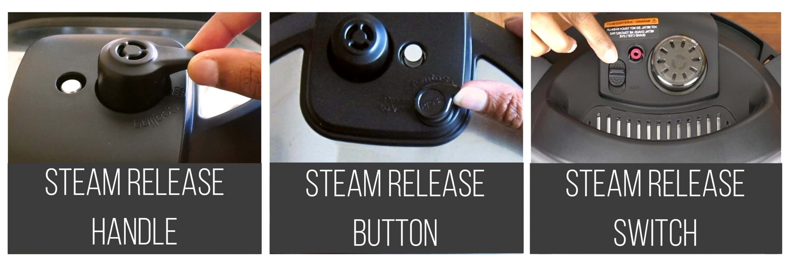 Collage of Instant Pot Steam Release Mechanisms: Handle Button and Switch