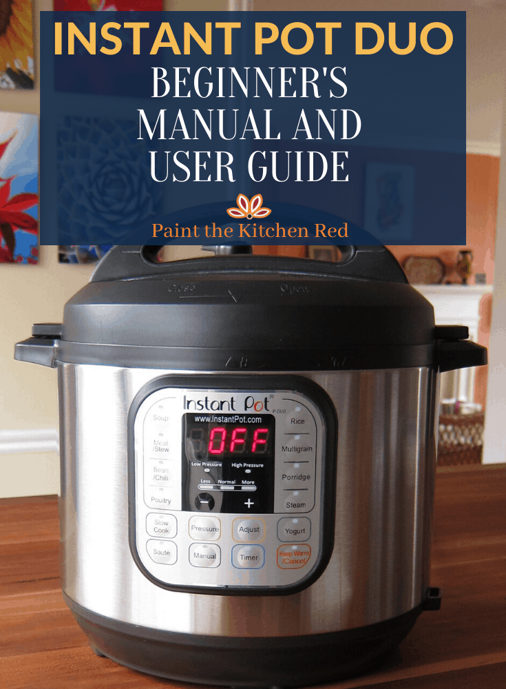 Instant Pot Duo Beginner's Manual and User Guide - instant pot duo on a counter