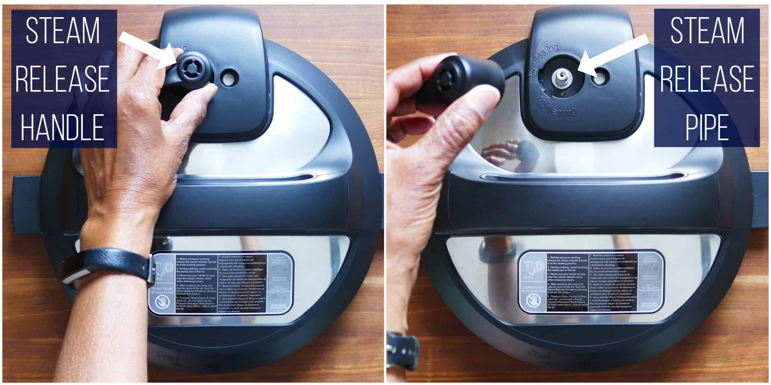 Instant Pot Duo collage - steam release handle, removed, steam release pipe