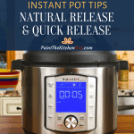 Instant Pot on counter with text box: Instant Pot Tips natural release & quick release - Paint the Kitchen Red