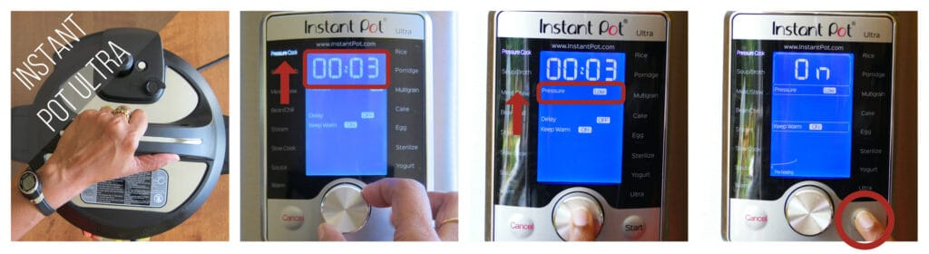 Instant Pot Ultra low pressure cook 3 minutes collage - close lid, set time to 00:03, set pressure to low, press start