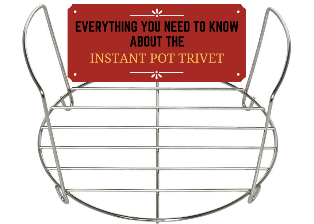 Graphic - everything you need to know about the Instant Pot trivet - Trivet with handles up