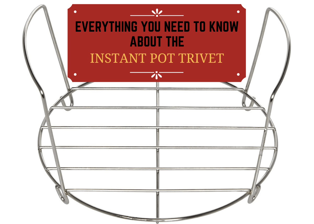 Instant Pot Trivet What Is It And How To Use It Paint The Kitchen Red