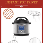 Instant Pot Trivet Pinterest Pin with instant pot and four trivets