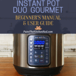 Instant Pot Duo Gourmet Beginners Manual and User Guide Featured Image