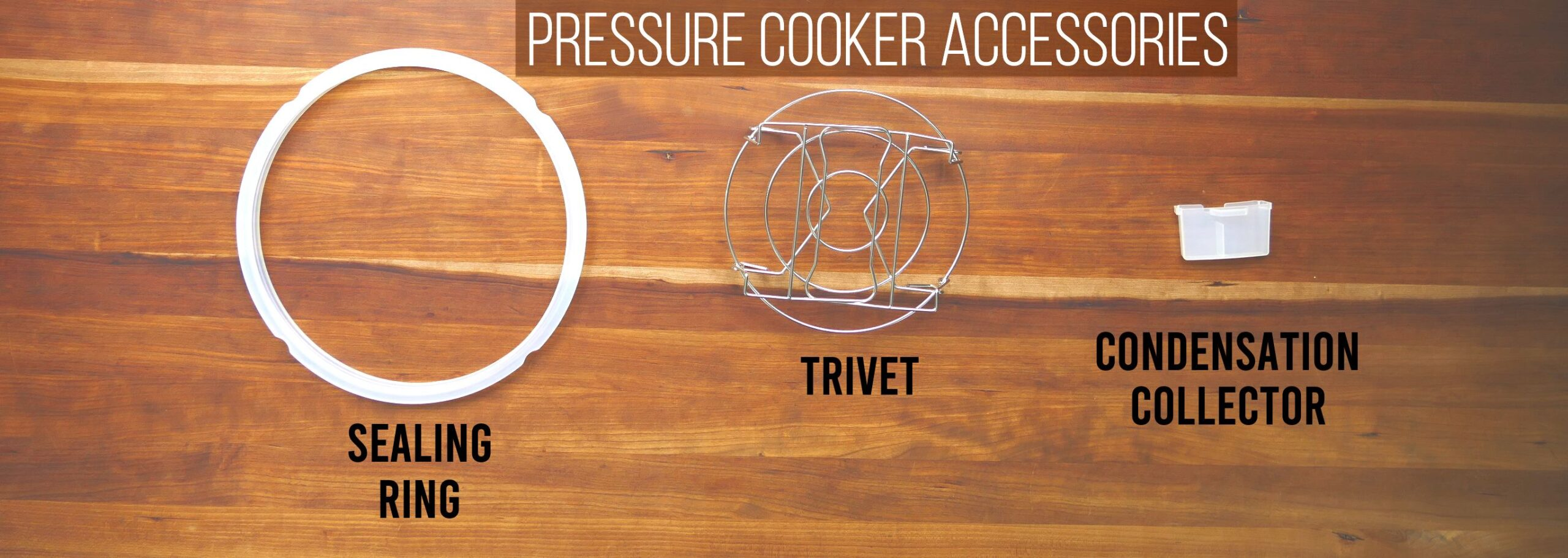 Pressure Cooker Accessories - sealing ring, trivet, condensation collector